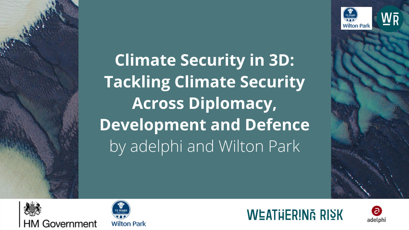 Tackling Climate Security – exploring practical next steps from Defence which complement diplomatic and development approaches