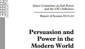 Persuasion and power – reviewing soft power in the UK