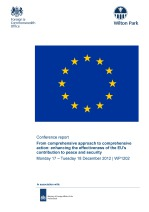 From comprehensive approach to comprehensive action: enhancing the effectiveness of the EU's contribution to peace and security [WP1202]