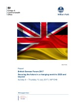 British German Forum 2017: Securing the future in a changing world  to 2020 and beyond (WP1549)