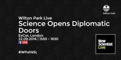Putting science and diplomacy under the microscope: Wilton Park at New Scientist Live (WP1509)